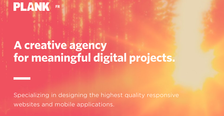 Plank's Tagline Reads - A creative agency for meaningful digital projects
